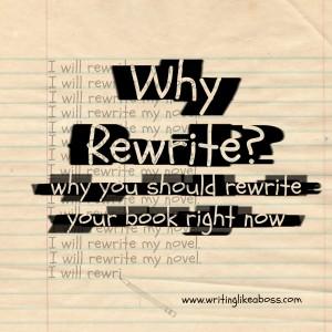 Why Rewrite-