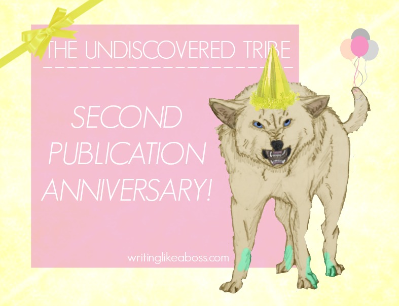 The Undiscovered Tribe – Second Publication Anniversary!